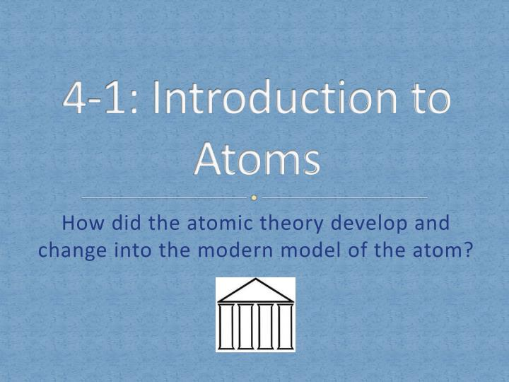 4 1 introduction to atoms n.