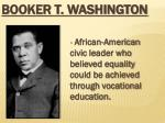 african american civic leader who believed equality could be achieved through vocational education