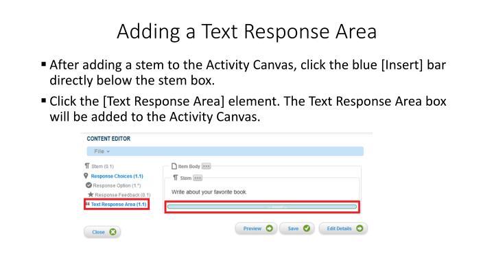 Adding a Text Response Area