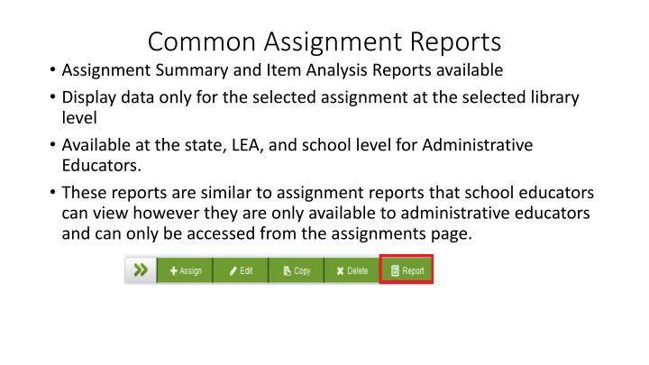 Common Assignment Reports