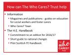 how can the who cares trust help