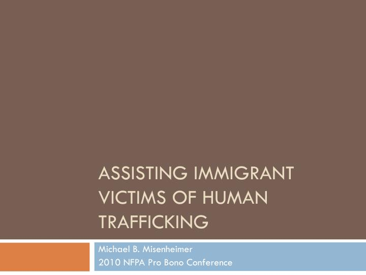 assisting immigrant victims of human trafficking n.