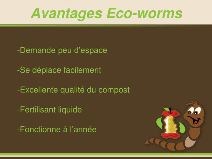 Avantages Eco-worms