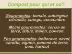 compost pour qui et o