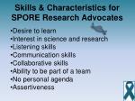 skills characteristics for spore research advocates