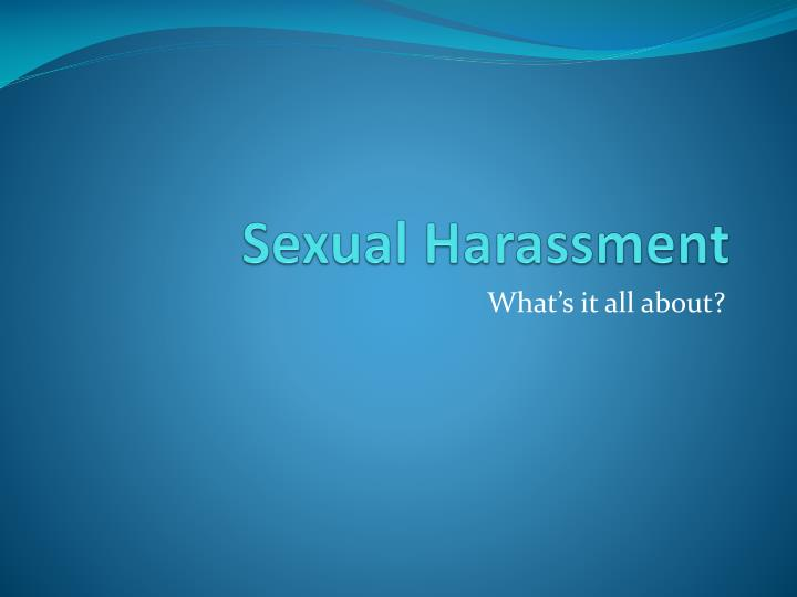 sexual harassment n.