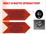 what is haptic interaction