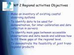 wp 2 regional activities objectives