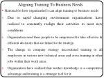 aligning training to business needs1