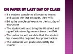 on paper by last day of class