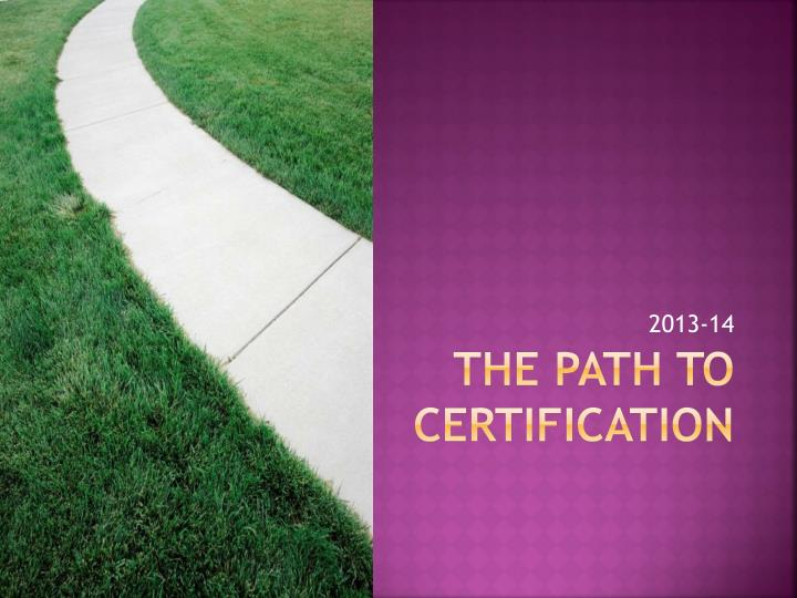 the path to certification n.