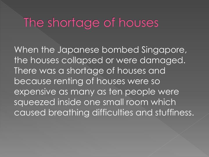 The shortage of houses