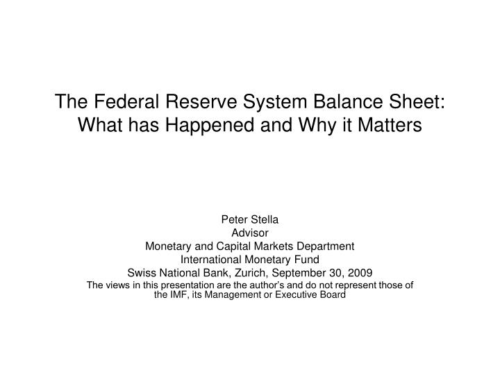 the federal reserve system balance sheet what has happened and why it matters n.