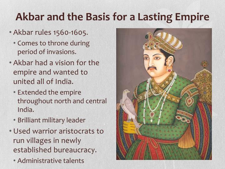 Akbar and the Basis for a Lasting Empire