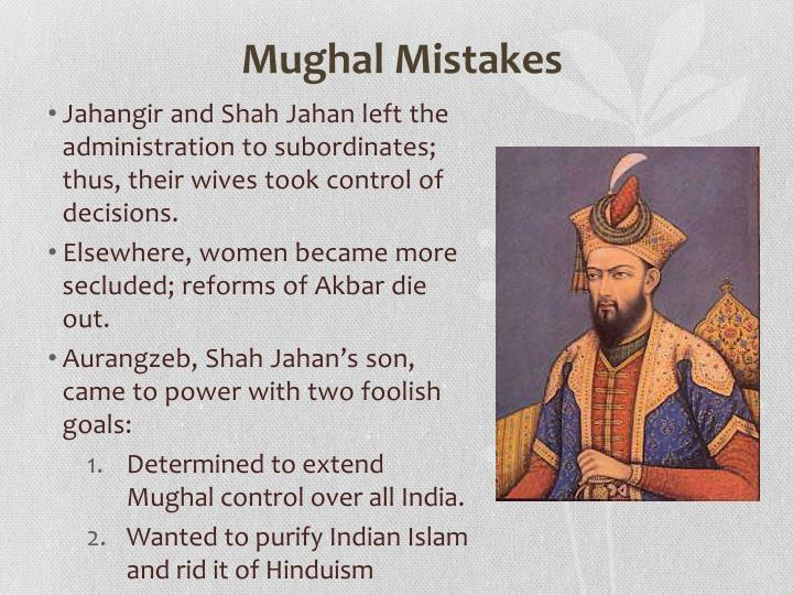 Mughal Mistakes