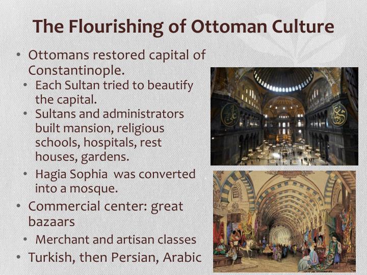 The Flourishing of Ottoman Culture