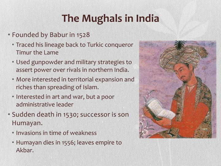 The Mughals in India