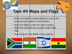 task 4 maps and flags