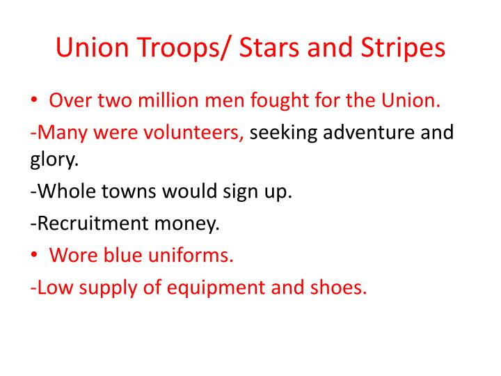 Union Troops/ Stars and Stripes