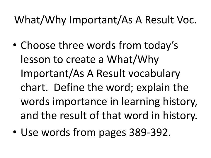 What/Why Important/As A Result Voc