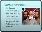 southern advantages