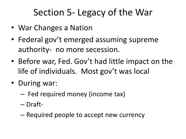 Section 5- Legacy of the War
