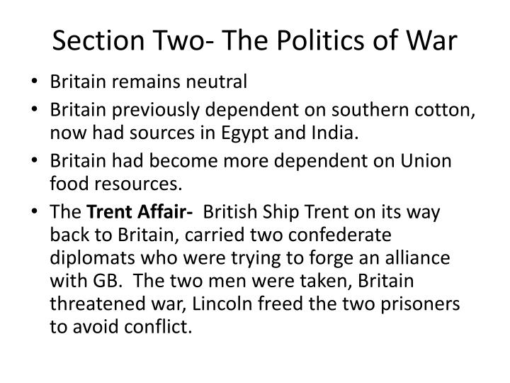 Section Two- The Politics of War