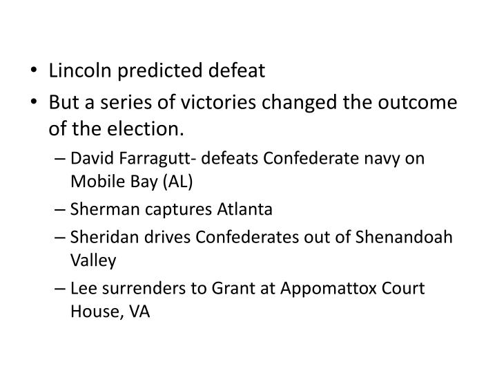 Lincoln predicted defeat