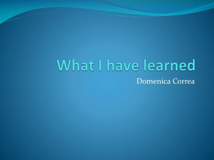 what i have learned n.