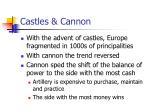 castles cannon