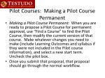 pilot courses making a pilot course permanent