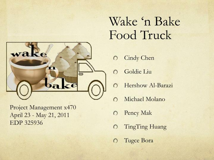 wake n bake food truck n.