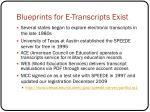 blueprints for e transcripts exist