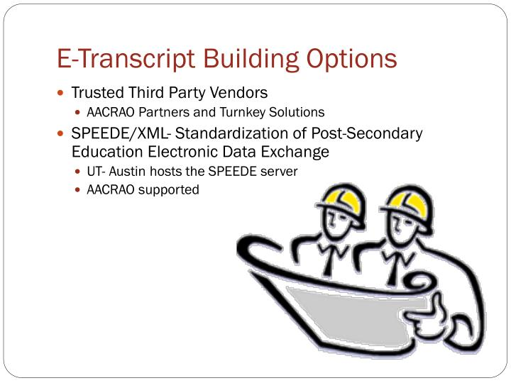 E-Transcript Building Options
