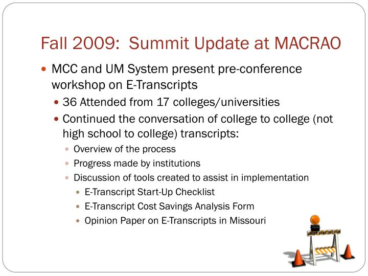 Fall 2009:  Summit Update at MACRAO