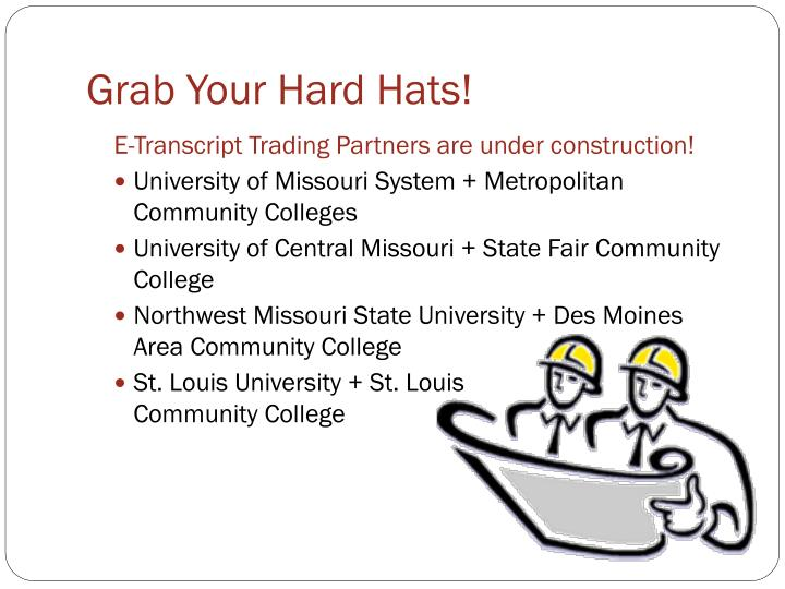 Grab Your Hard Hats!