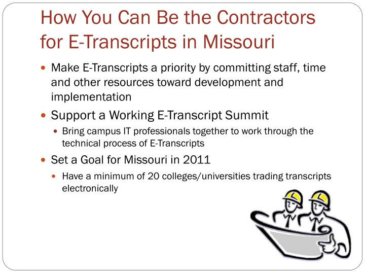 How You Can Be the Contractors for E-Transcripts in Missouri