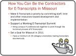 how you can be the contractors for e transcripts in missouri1