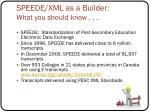 speede xml as a builder what you should know