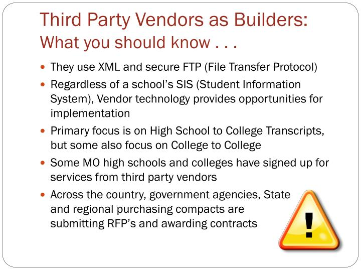Third Party Vendors as Builders:
