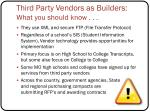third party vendors as builders what you should know