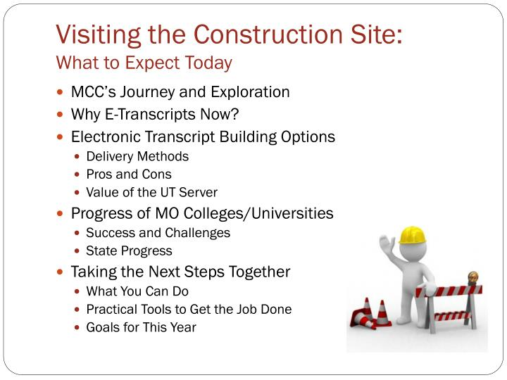 Visiting the construction site what to expect today