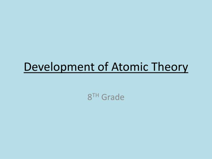 development of atomic theory n.