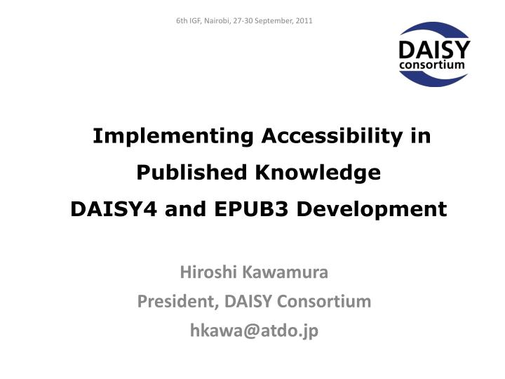 implementing accessibility in published knowledge daisy4 and epub3 development n.