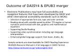 outcome of daisy4 epub3 merger