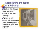 approaching the topic a predicting