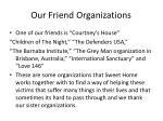 our friend organizations