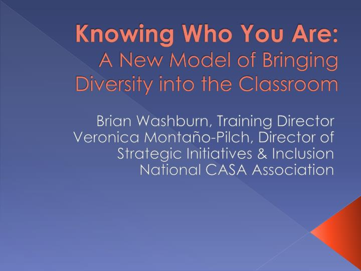 knowing who you are a new model of bringing diversity into the classroom n.