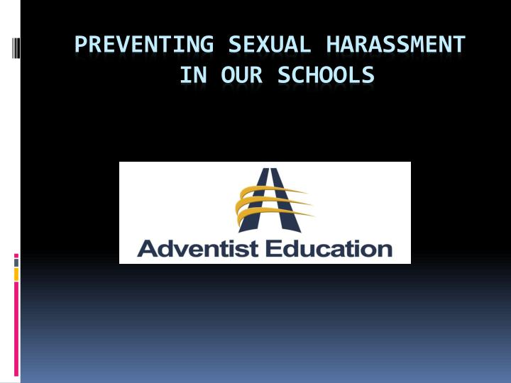 preventing sexual harassment in our schools n.