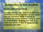 submission to one another41